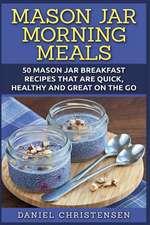 Mason Jar Morning Meals