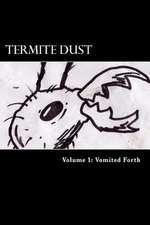 Termite Dust