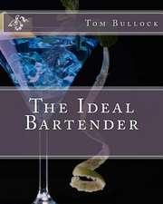 The Ideal Bartender