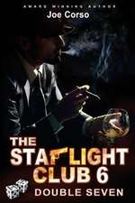 The Starlight Club 6