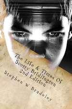 The Life & Times of Scotty Bridlington