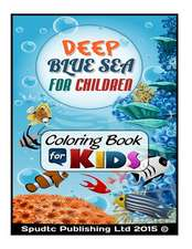 Deep Blue Sea for Children