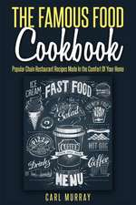 The Famous Food Cookbook