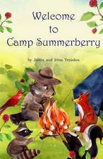Welcome to Camp Summerberry