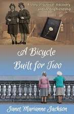 A Bicycle Built for Two