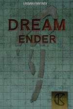 Dream Ender