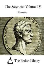 The Satyricon Volume IV