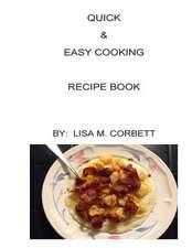 Quick & Easy Cooking Recipe Book
