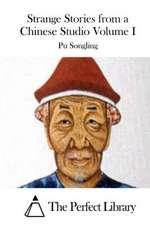 Strange Stories from a Chinese Studio Volume I