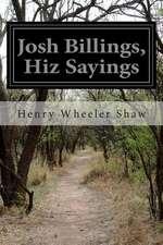 Josh Billings, Hiz Sayings
