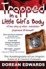 Trapped in a Little Girl's Body