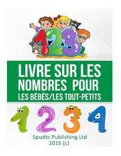 Livre Sur Les Nombres Pour Les Bebes/Les Toutpetits