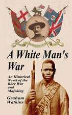 A White Man's War
