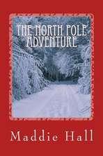 The North Pole Adventure