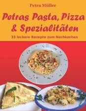 Petras Pasta, Pizza & Spezialitaten