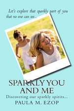 Sparkly You and Me