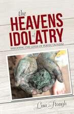 The Heavens of Idolatry