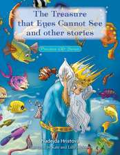 The Treasure That Eyes Cannot See and Other Stories:  Precious Gift Series