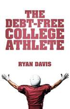 The Debt-Free College Athlete