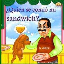 Quien Se Comio Mi Sandwich?