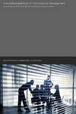 Zukunftsperspektiven Im Compliance Management