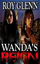 Wanda's Reign