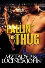 Falln' for a Thug