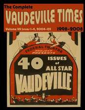 Vaudeville Times Volume VII