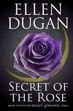 Secret of the Rose