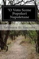 'O Voto Scene Popolari Napoletane
