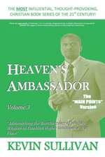 Heaven's Ambassador:  Volume 3