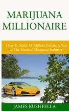 Marijuana Millionaire