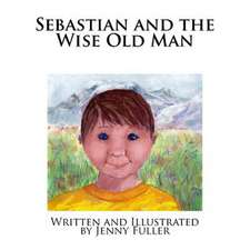 Sebastian and the Wise Old Man