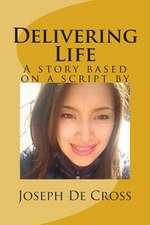 Delivering Life