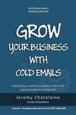 Grow Your Business with Cold Emails