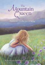 The Mountain Queen