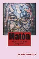 Maton the Criminal Drug Lord
