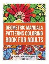 Geometric Mandala Patterns Coloring Book for Adults