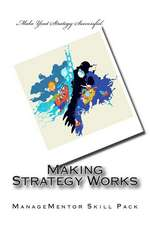 Making Strategy Works