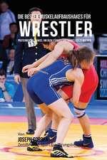 Die Besten Muskelaufbaushakes Fur Wrestler