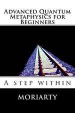 Advanced Quantum Metaphysics for Beginners