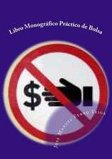 Libro Monografico Practico de Bolsa