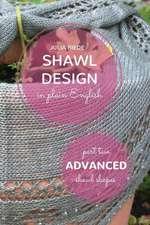Shawl Design in Plain English
