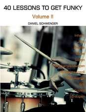 40 Lessons to Get Funky, Vol. II