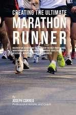 Creating the Ultimate Marathon Runner