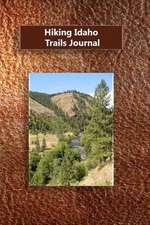 Hiking Idaho Trails Journal