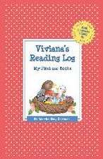 Viviana's Reading Log:  My First 200 Books (Gatst)