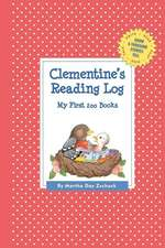 Clementine's Reading Log:  My First 200 Books (Gatst)
