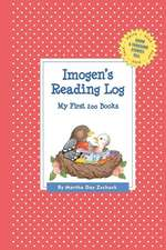 Imogen's Reading Log:  My First 200 Books (Gatst)