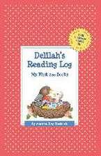 Delilah's Reading Log:  My First 200 Books (Gatst)